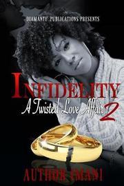 Infidelity by Imani