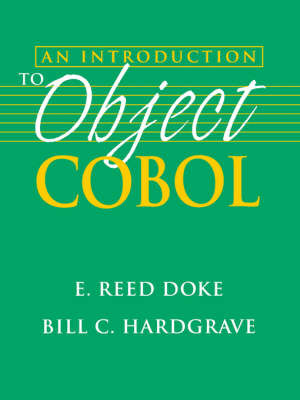 Introduction to Object-Oriented COBOL by E.Reed Doke image
