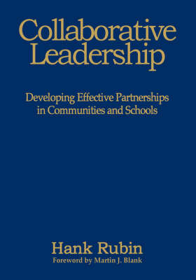 Collaborative Leadership: Developing Effective Partnerships in Communities and Schools by Hank Rubin image