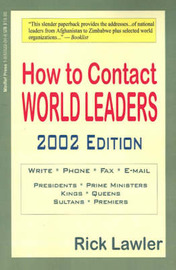 How to Contact World Leaders: Including United Nations Representatives and Foreign Ambassadors to the United States by Rick Lawler image