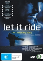 Let It Ride - The Craig Kelly Story on DVD