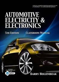 Today's Technician: Automotive Electricity and Electronics by Barry Hollembeak image