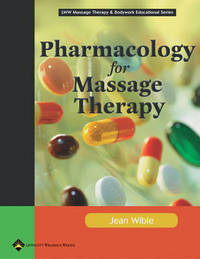 Pharmacology for Massage Therapy: Procedures and Quick Reference by Jean M. Wible image