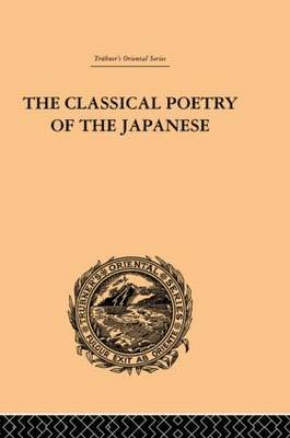 The Classical Poetry of the Japanese by Basil Hall Chamberlain