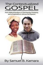 The Contextualized Gospel by Samuel B. Kamara image