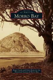 Morro Bay by Roger Castle