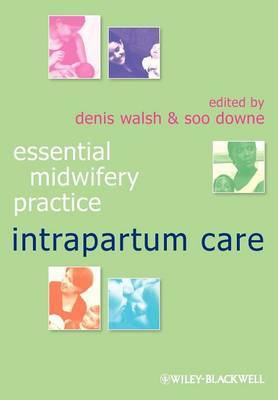 Essential Midwifery Practice - Intrapartum Care image