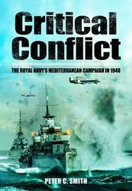 Critical Conflict by Peter C. Smith