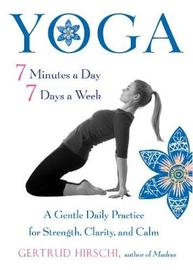 Yoga - 7 Minutes a Day, 7 Days a Week by Gertrud Hirschi image