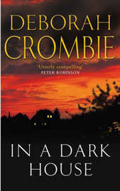 In a Dark House by Deborah Crombie