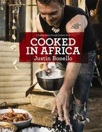 Cooked in Africa by Justin Bonello image