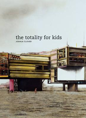 The Totality for Kids by Joshua Clover image