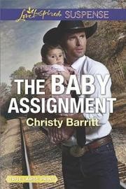 The Baby Assignment by Christy Barritt
