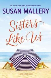 Sisters Like Us by Susan Mallery