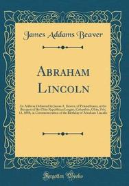 Abraham Lincoln by James Addams Beaver image
