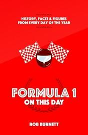 Formula One on This Day by Rob Burnett