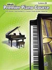 Premier Piano Course Lesson Book, Bk 2b by Dennis Alexander