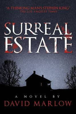 Surreal Estate by David Marlow