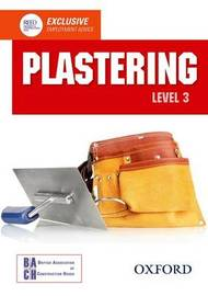 Plastering Level 3 Diploma Student Book by , British Association of Construction Heads