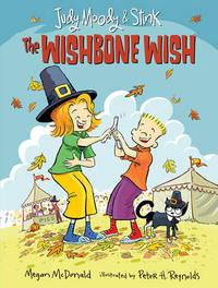 Judy Moody and Stink: The Wishbone Wish by McDonald Megan