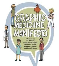 Graphic Medicine Manifesto by MK Czerwiec
