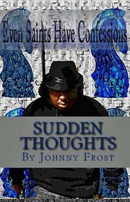 Sudden Thoughts by John Frost image