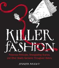 Killer Fashion by Jennifer Wright
