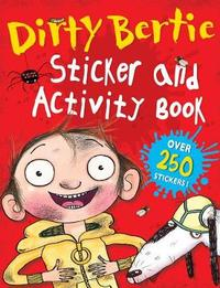 Dirty Bertie Sticker and Activity Book by Alan MacDonald