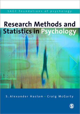 Research Methods and Statistics in Psychology by S.Alexander Haslam