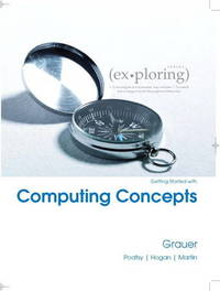 Exploring Getting Started with Computing Concepts by Robert T Grauer image