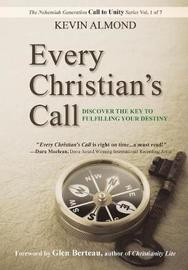 Every Christian's Call by Kevin Almond