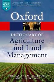 A Dictionary of Agriculture and Land Management by Will Manley