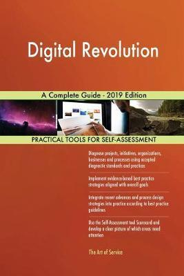 Digital Revolution A Complete Guide - 2019 Edition by Gerardus Blokdyk image