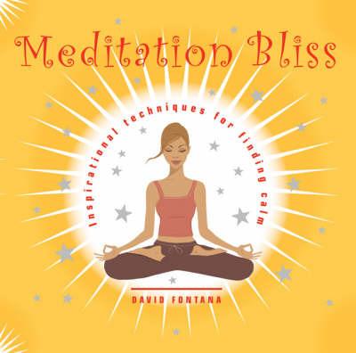 Meditation Bliss by David Fontana image