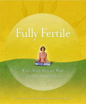 Fully Fertile by Tami Quinn image