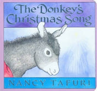 The Donkey's Christmas Song by Nancy Tafuri image
