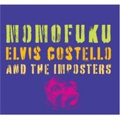 Momofuku by Elvis Costello & The Imposters