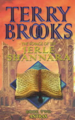 Antrax (The Voyage of the Jerle Shannara #2) by Terry Brooks