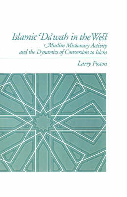 Islamic Da'wah in the West by Larry Poston