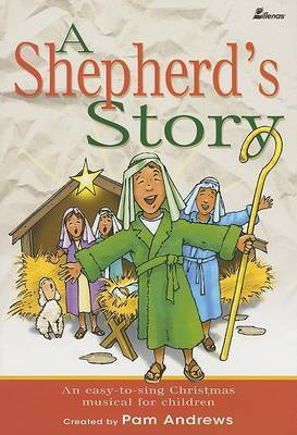 A Shepherd's Story: An Easy-To-Sing Christmas Musical for Children by Pam Andrews