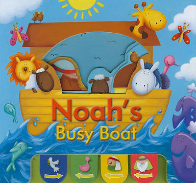 Noah's Busy Boat by Juliet David