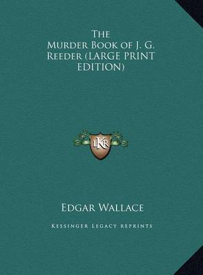The Murder Book of J. G. Reeder by Edgar Wallace