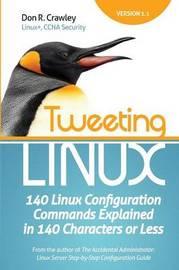 Tweeting Linux by Don R Crawley