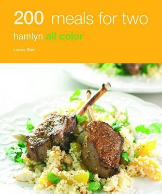 Hamlyn All Colour Cookery: 200 Meals for Two by Louise Blair image