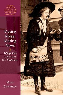 Making Noise, Making News by Mary Chapman image