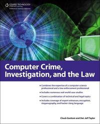 Computer Crime, Investigation, and the Law by Chuck Easttom image