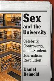Sex And The University by Daniel Reimold