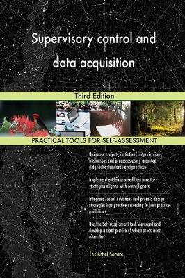 Supervisory Control and Data Acquisition Third Edition by Gerardus Blokdyk image