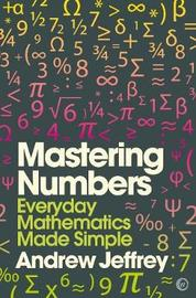 Mastering Numbers by Andrew Jeffrey image