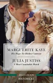 His Rags-To-Riches Contessa/A Most Unsuitable Match by Julia Justiss image